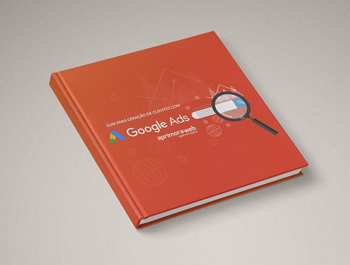 [eBook + Planilha] Guia para geração de clientes com Google Ads