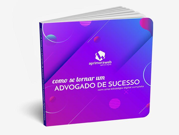[eBook] Como se tornar um advogado de sucesso com uma estratégia digital completa